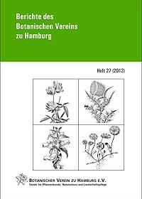 Berichte des Botanischen Vereins zu Hamburg, Heft 27 (2012)