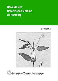 Berichte des Botanischen Vereins zu Hamburg, Heft 28 (2014)